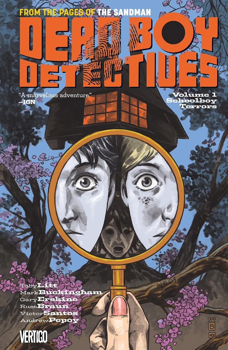 Dead Boy Detectives: Volume 1: Schoolboy Terrors