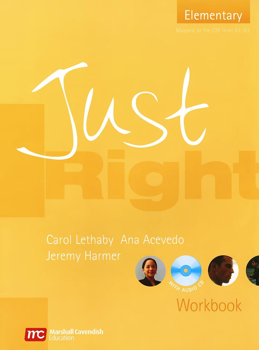Just Right: Elementary: Workbook (+ CD)