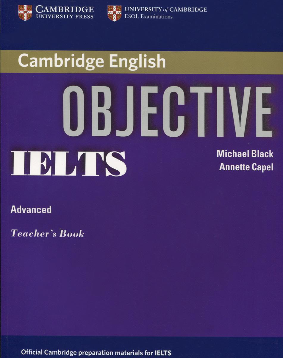 Objective IELTS: Advanced: Teacher's Book