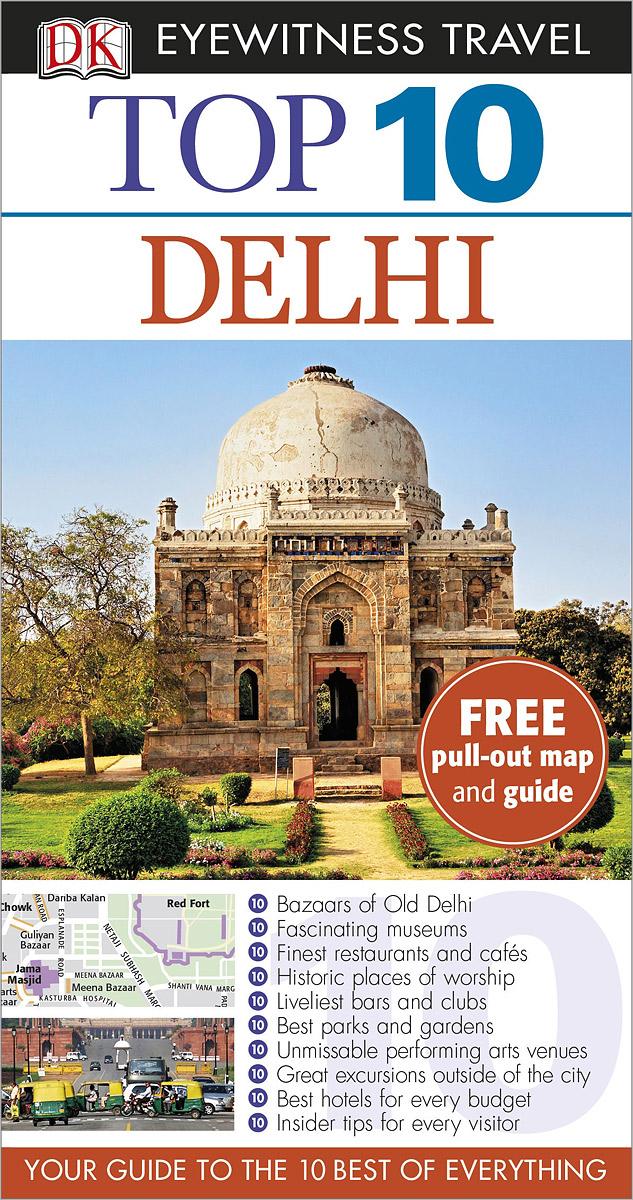 Delhi: Top 10 ( 978-1-4093-8289-8 )