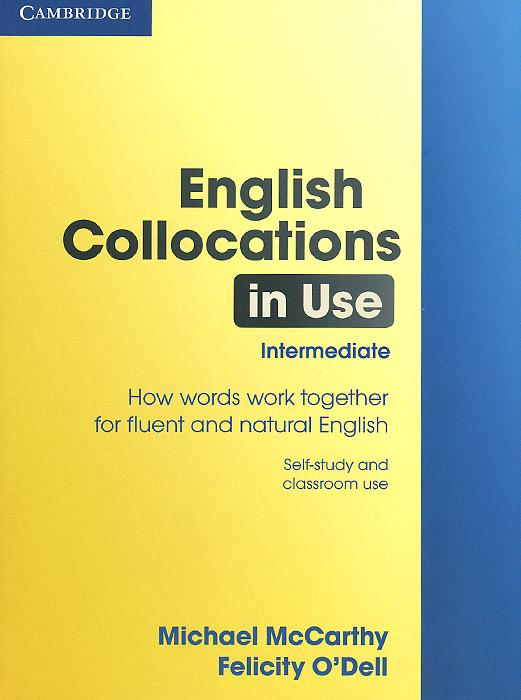 English Collocations in Use: Intermediate