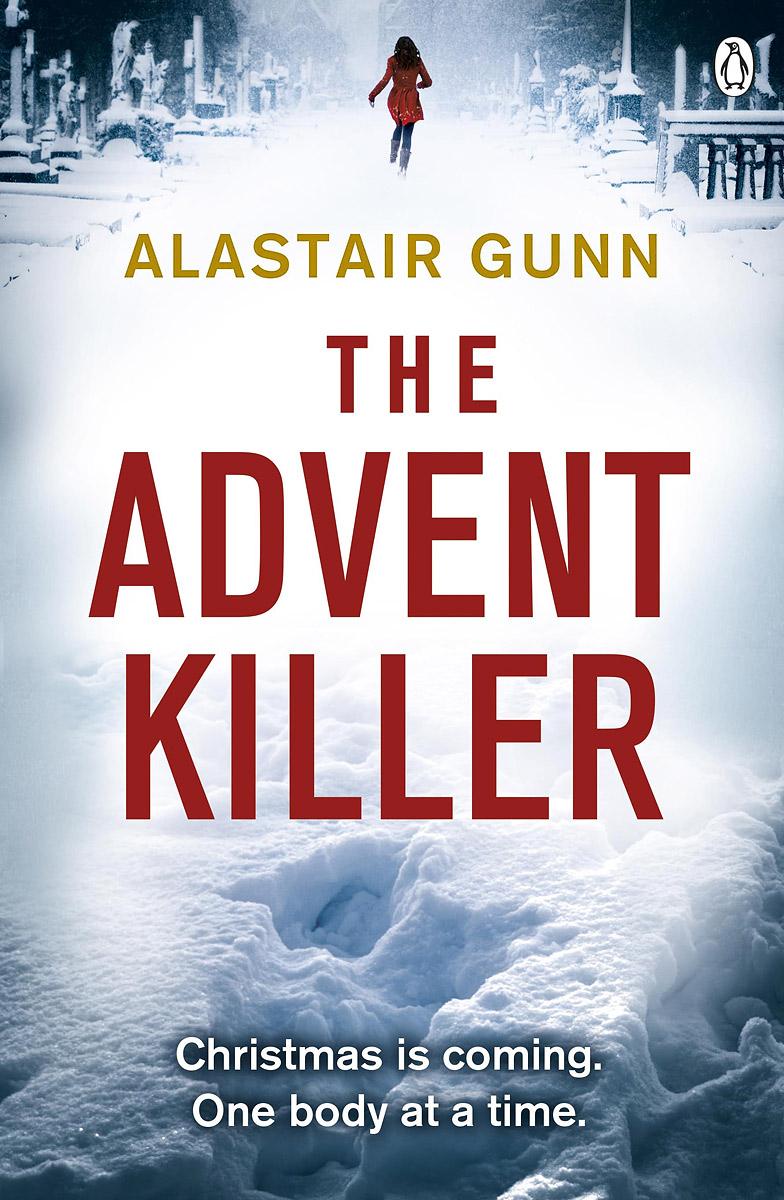 The Advent Killer: Crime Thriller