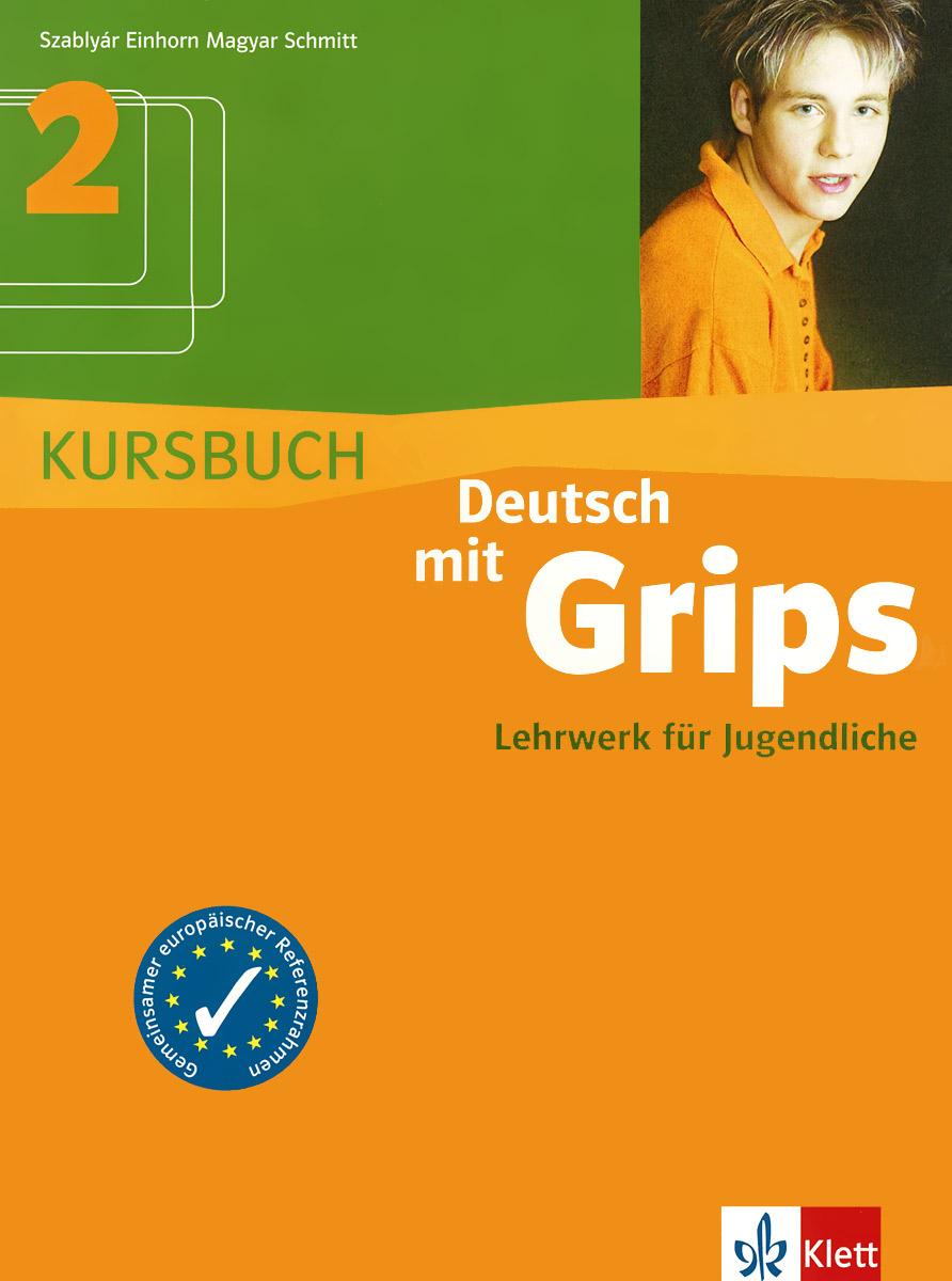 Deutsch mit Grips 2: Lehrwerk fur Jugendliche: Kursbuch