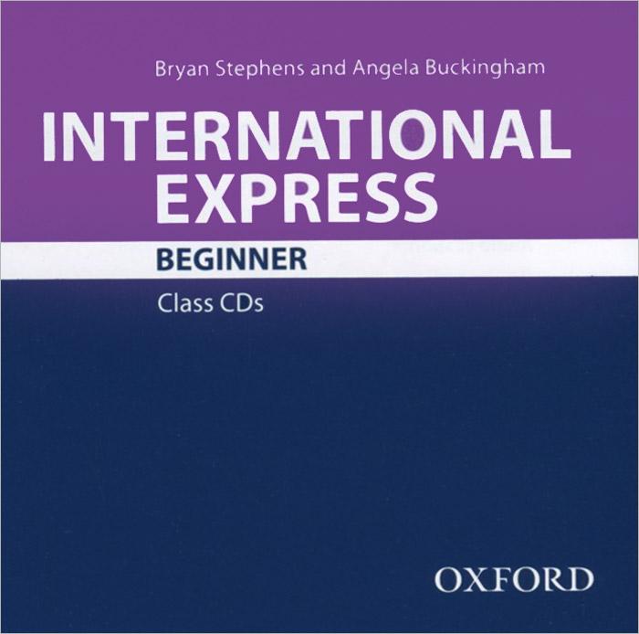 International Express: Beginner: Class CDs (аудиокурс CD)