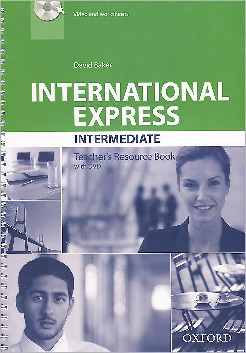 International Express: Intermediate: Teacher's Resource Book (+ DVD)
