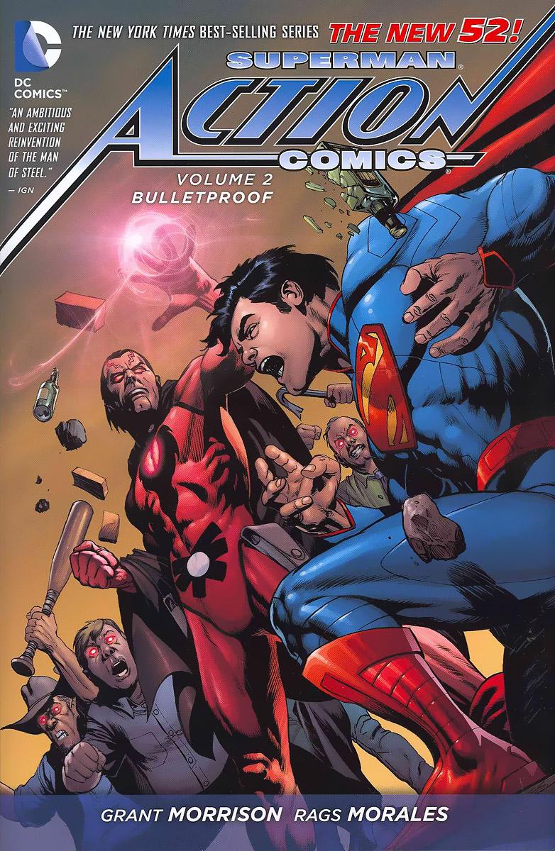 Superman Action Comics: Volume 2: Bulletproof