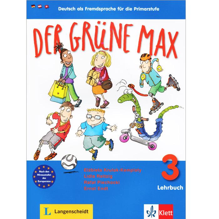 Der grune Max 3 - Lehrbuch 3