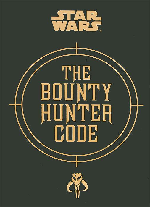 Star Wars: The Bounty Hunter Code