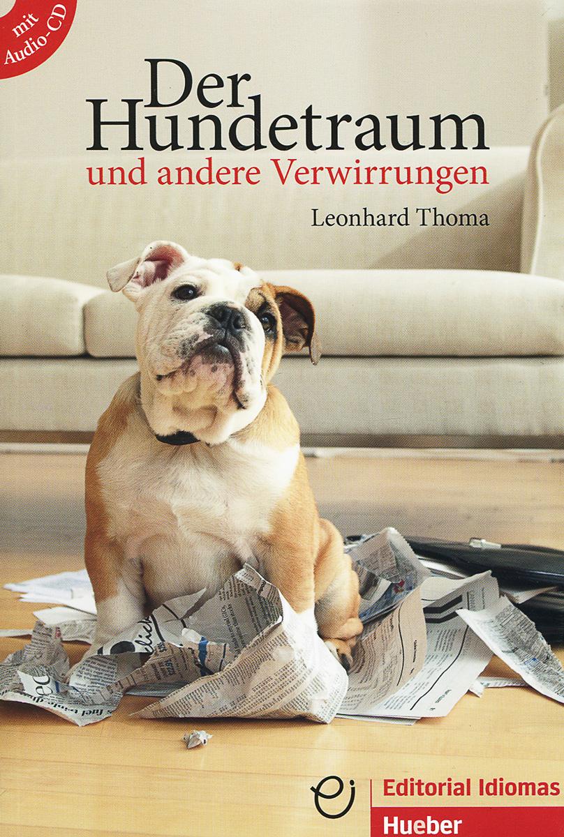 Der Hundetraum und anderer Verwirrungen (+ CD)