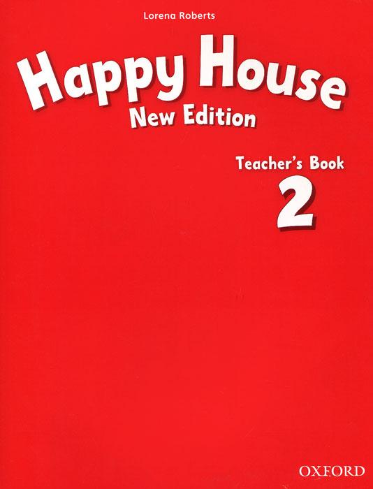 Happy House 2: Teacher's Book