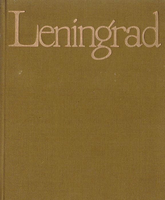 Leningrad. Art and Architecture