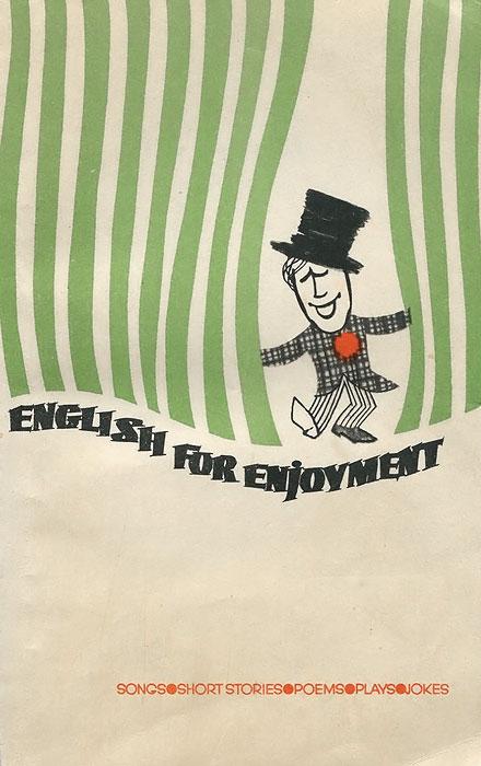 English for Enjoyment / Поговорим по-английски. Пособие