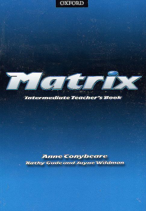 Matrix: Intermediate: Teacher's Book: Level B2