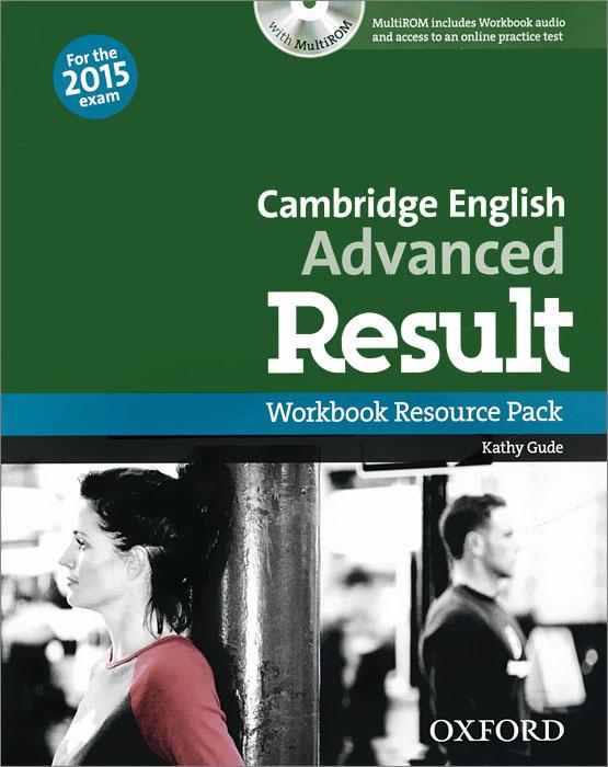 Cambridge English: Advanced Result: Workbook Resource Pack (+ CD-ROM)