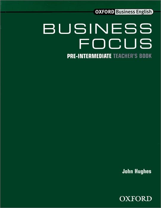 Business Focus: Pre-Intermediate: Teacher's Book
