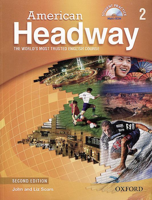 American Headway: 2 Student Book: Level B1 (+ CD-ROM)