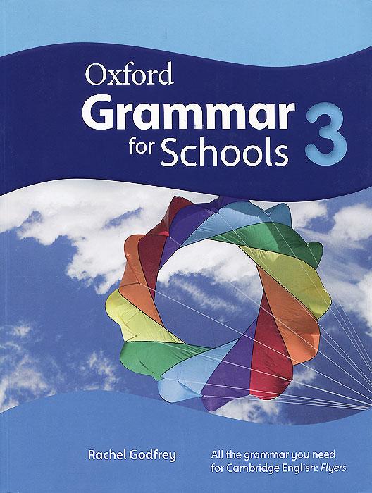 Oxford Grammar for Schools: 3: Level A2