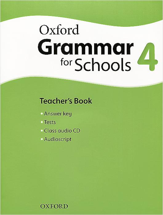 Oxford Grammar for Schools: 4: Teacher's Book: Level A2 (+ CD-ROM)