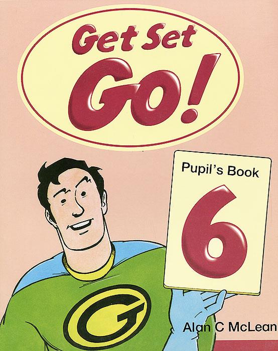 Get Set - Go! Level 6: Pupil's Book