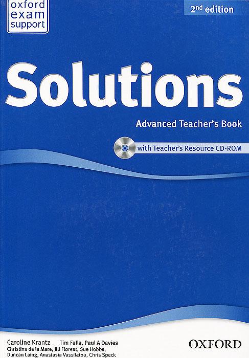 Solutions: Advanced: Teacher's Book (+ CD-ROM)