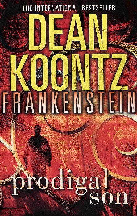 Frankenstein: Book 1: Prodigal Son