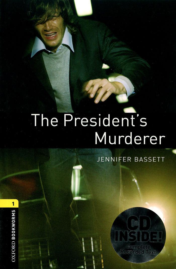 The President's Murderer (+ CD): Stage 1