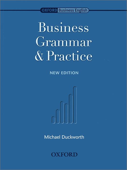 Business Grammar and Practice