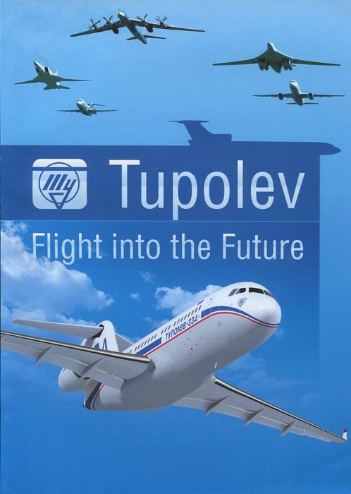 Tupolev: Flight into the Future
