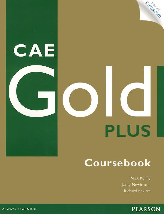 CAE Gold Plus: Coursebook (+ CD-ROM)