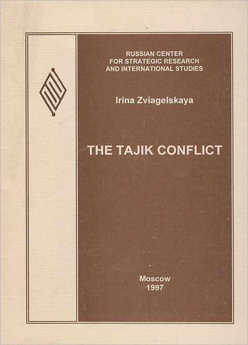 The Tajik Conflict