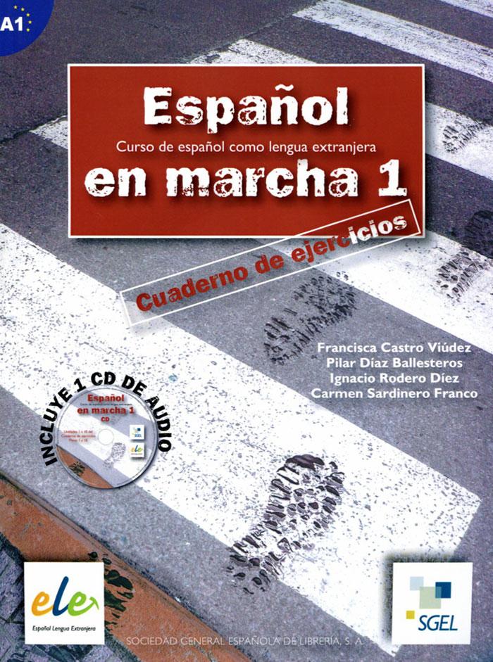 Espanol en Marcha: Cuaderno de Ejercicios: Nivel 1 (+ CD)