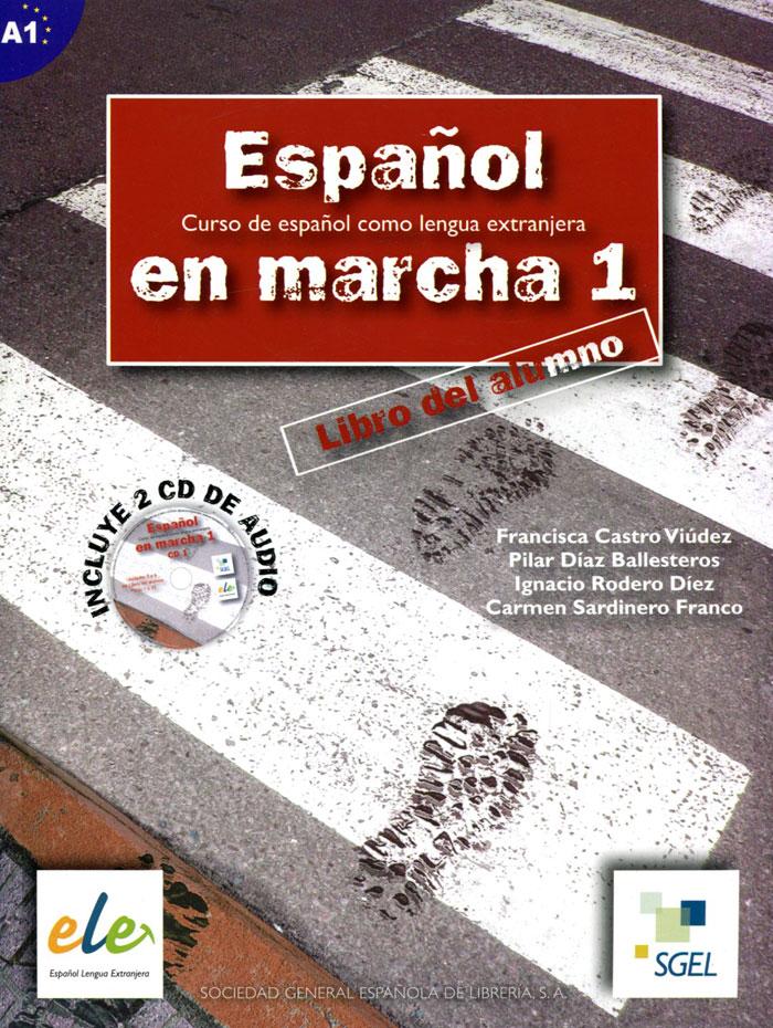 Espanol en Marcha: Libro del Alumno: Nivel 1 (+ 2 CD)