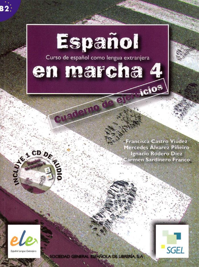 Espanol en Marcha: Cuaderno de Ejercicios: Nivel 4 (+ CD)
