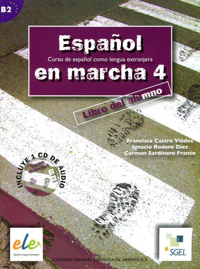 Espanol en Marcha: Libro del Alumno: Nivel 4 (+ CD)