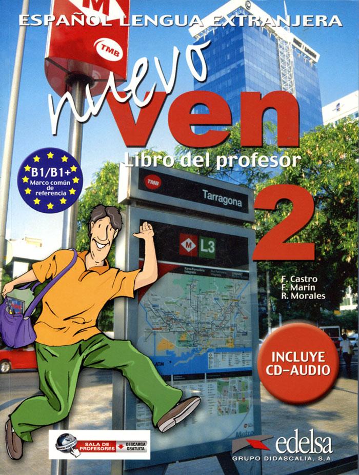 Nuevo Ven: Libro del Profesor: Nivel 2 (+ CD)