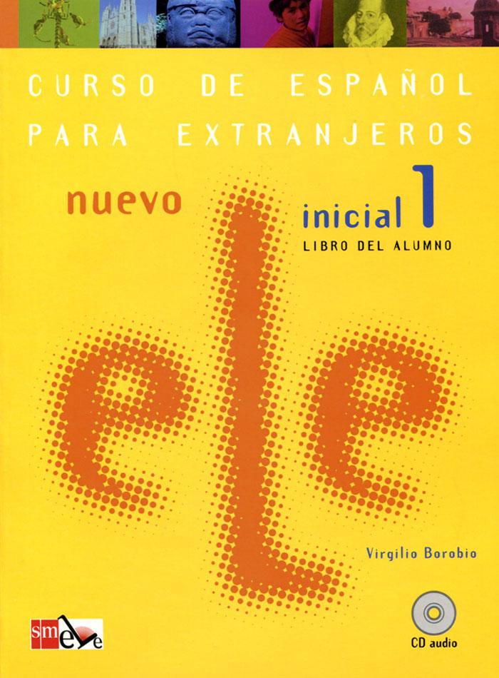 Nuevo ELE: Inicial 1: Libro del Alumno (+ CD)