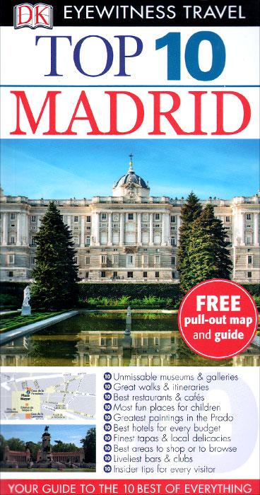Madrid: Top 10 (+карта)