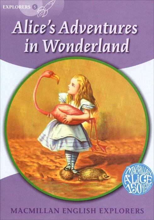 Alice's Adventures in Wonderland: Explorers 5