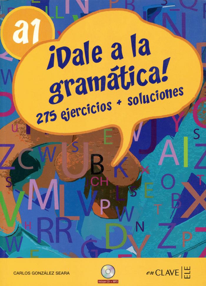 Dale a la gramatica! A1 (+ CD)