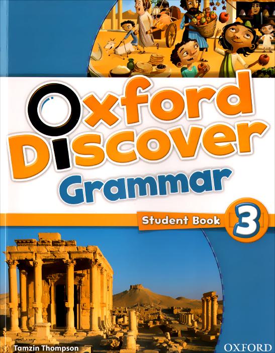Oxford Discover 3: Grammar: Studemt Book