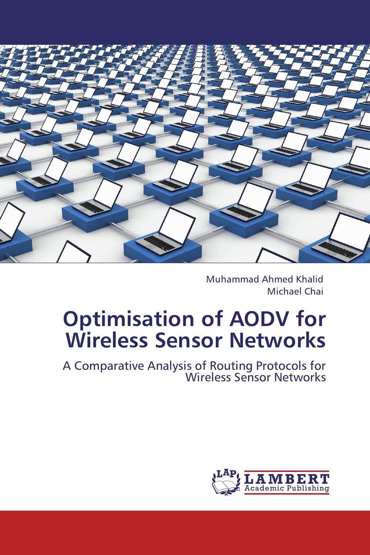 Optimisation of AODV for Wireless Sensor Networks