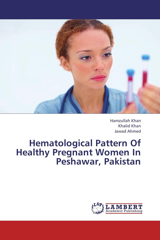 Hematological Pattern Of Healthy Pregnant Women In Peshawar, Pakistan