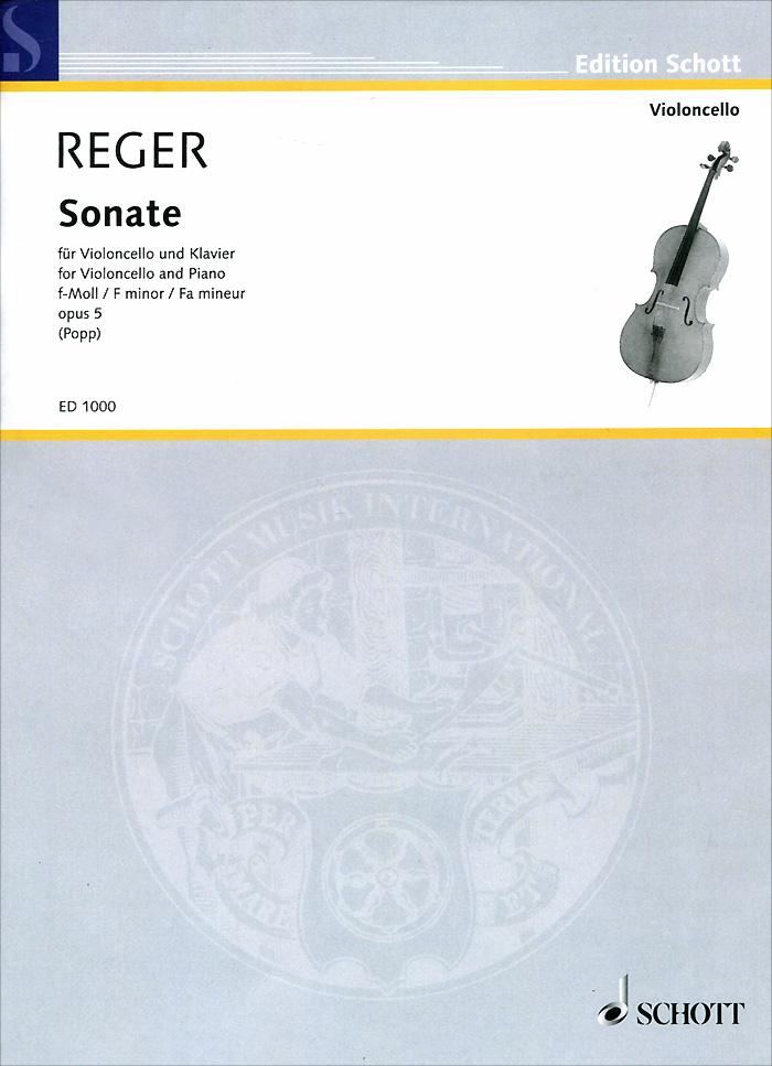 Max Reger: Sonate f-Moll fur violoncello und klavier: Opus 5