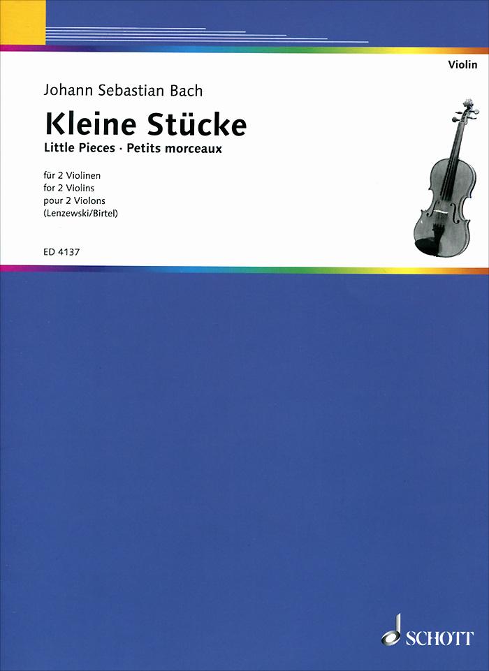 Johann Sebastian Bach: Kleine stucke fur 2 violinen