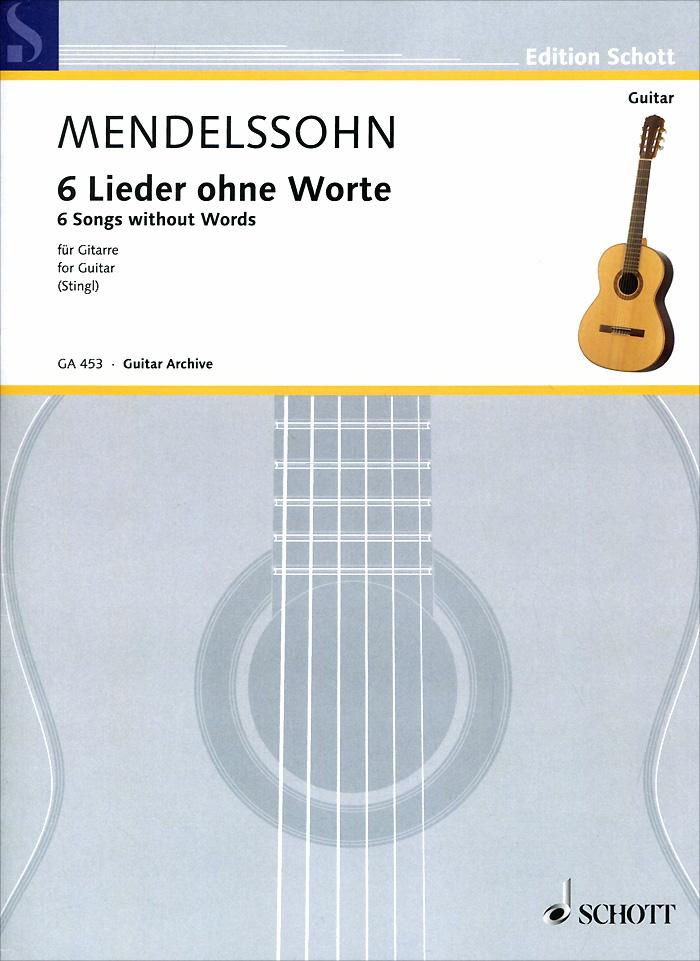 Felix Mendelssohn Bartholdy: 6 Songs without Words for Guitar
