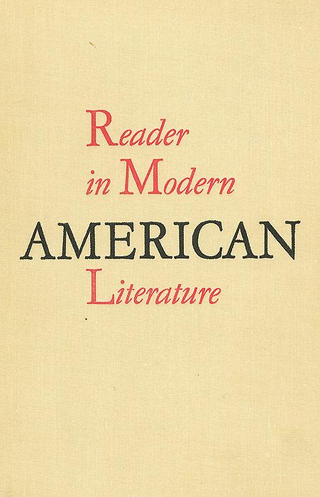 Reader in Modern American Literature