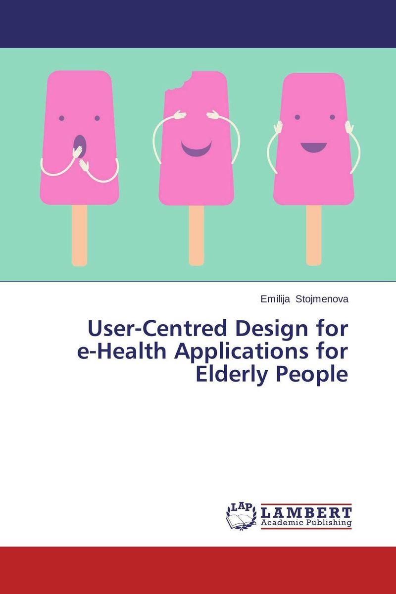 User-Centred Design for e-Health Applications for Elderly People