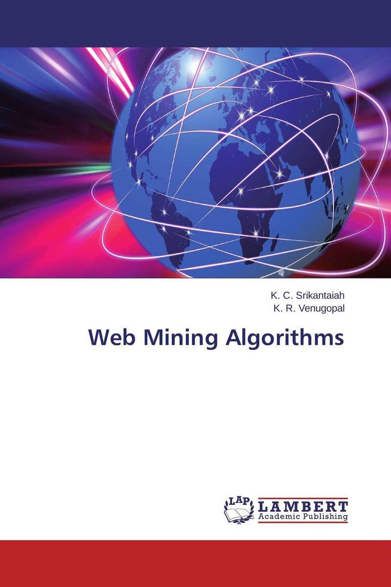 Web Mining Algorithms ( 9783659531736 )