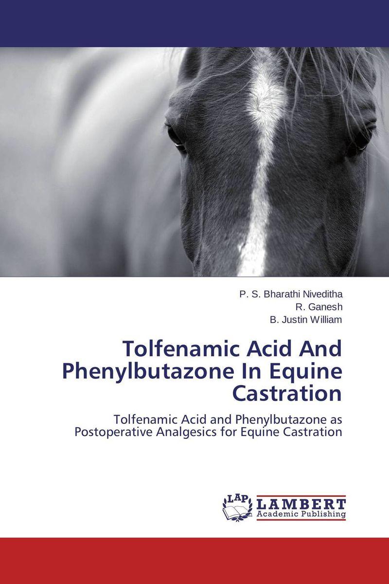 Tolfenamic Acid And Phenylbutazone In Equine Castration