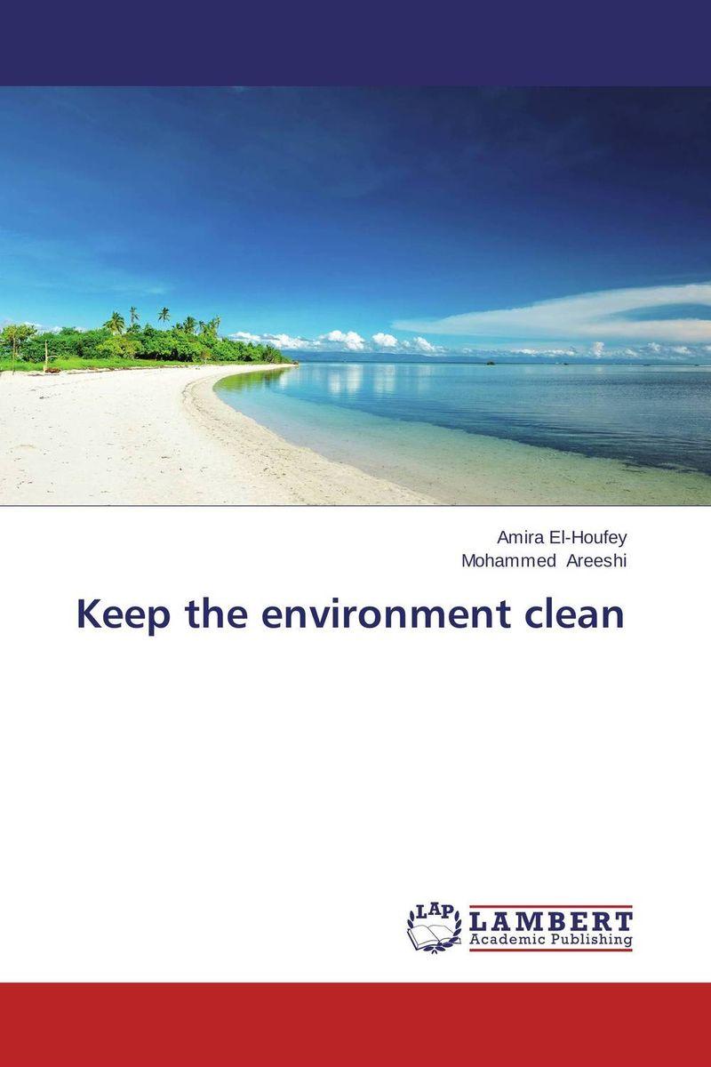 Keep the environment clean ( 9783659638091 )